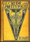 Cruise Of The Pretty Polly - Lippincott, Philadelphia, 1901
